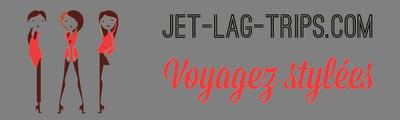 Jet-lag-trips, le magazine de luxe pour voyager stylé