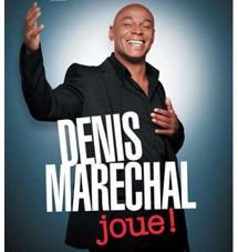 Denis Maréchal joue