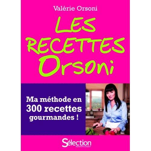 Les recettes Orsoni par Valérie Orsoni