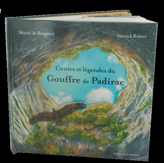 « Contes et légendes du Gouffre de Padirac »