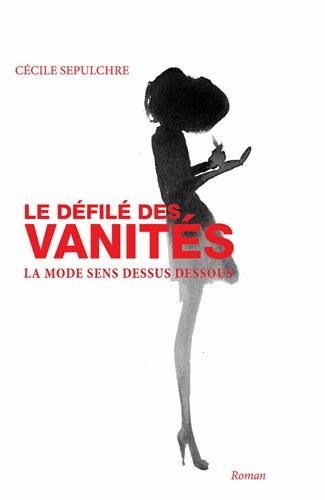 Le défilé des vanités de Cécile Sépulchre