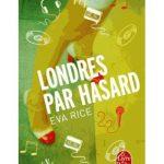 Découvrir Londres par hasard d'Eva Rice