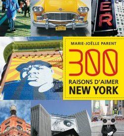 Le must à lire : 300 raisons d'aimer New York