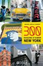 Le must à lire : 300 raisons d'aimer New York