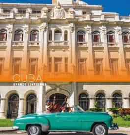 Grands Voyageurs vous emmènent à Cuba et à Amsterdam