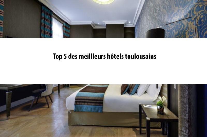 Notre top 5 des meilleurs hôtels toulousains -pinterest