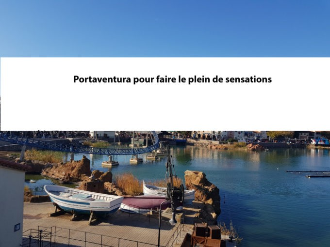 Pinterest - Portaventura pour faire le plein de sensations