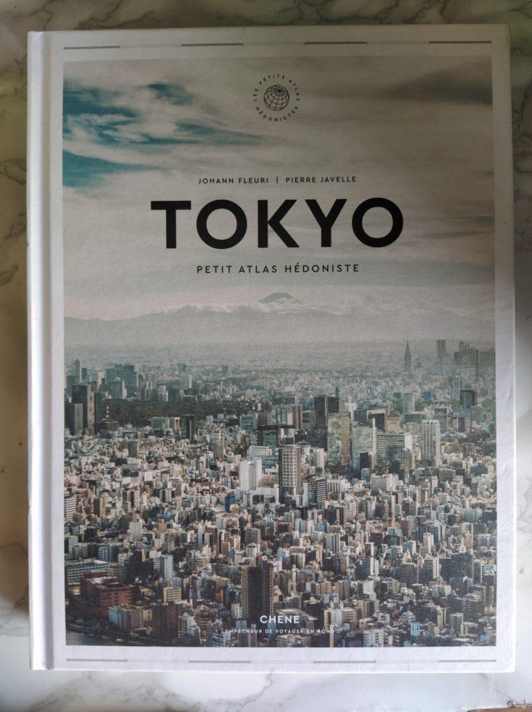 Tokyo Petit atlas hédoniste aux éditions Du Chêne